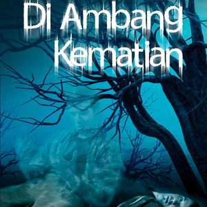 Novel Di Ambang Kematian 2015