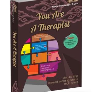 """""""You Are a therapist"""" Buku untuk menjadi terapis"""