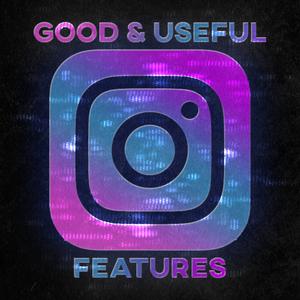 Beberapa Fitur Instagram Yang Bagus Dan Bermanfaat