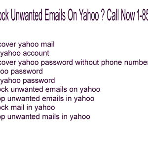 How To Block Unwanted Emails On Yahoo ? Call Now 1-855-654-1777