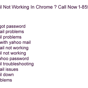 Yahoo Mail Not Working In Chrome ? Call Now 1-855-654-1777