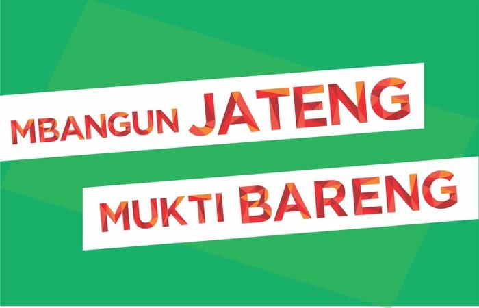 """Melihat Tagline """"Mbangun Jateng Mukti Bareng"""" sebagai Konsep Besar di Jawa Tengah"""