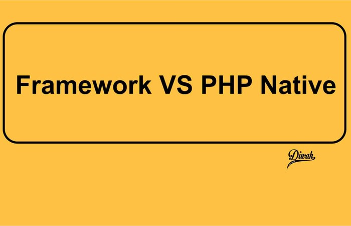 Framework VS PHP Native