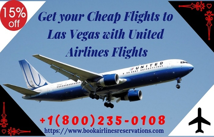 Get Your Cheap Flights to Las Vegas with United Airlines Flights