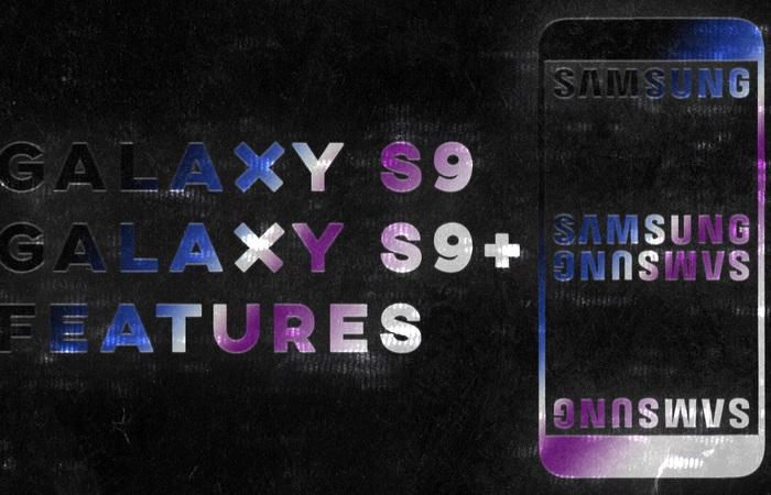 Fitur Terkeren Dari Samsung Galaxy S9 atau S9+