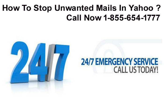 How To Stop Unwanted Mails In Yahoo ? Call Now 1-855-654-1777